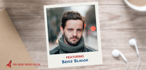 #123: Bryce Bladon on How to Avoid Clients from Hell!
