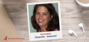 "#156: Jennifer Gregory's ""Audience First"" Method for Finding Potential Clients"