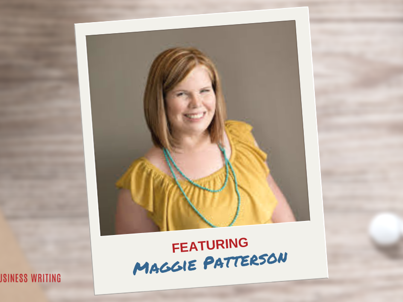 #161: How Maggie Patterson Transformed Her Writing Business by Creating Premium Services Built Around Proprietary Processes